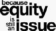 BecauseEquityStillIssue